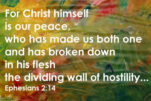 Eph 2.14 b